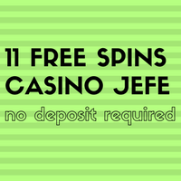 11 free spins in casino jefe